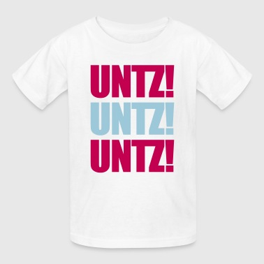 Untz! - Kids' T-Shirt