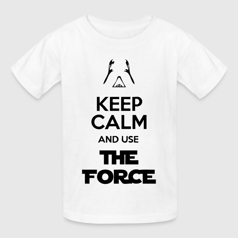 Keep Calm And Use The Force - Kids' T-Shirt