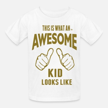Awesome Kids THIS IS WHAT AN AWESOME KID LOOKS LIKE - Kids' T-Shirt