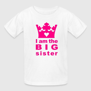 I am the big Sister - Kids' T-Shirt