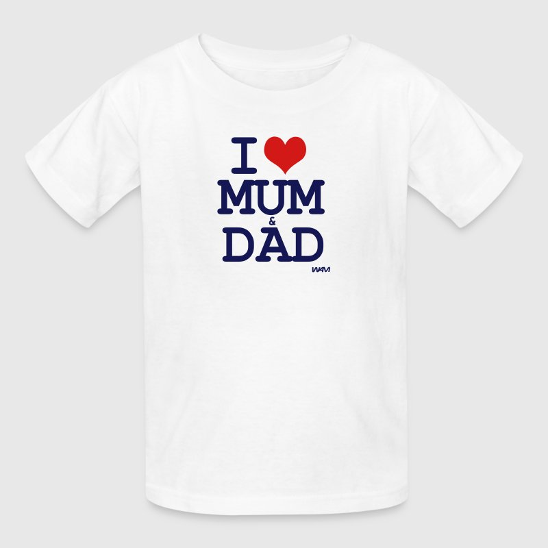 i love mum and dad by wam - Kids' T-Shirt