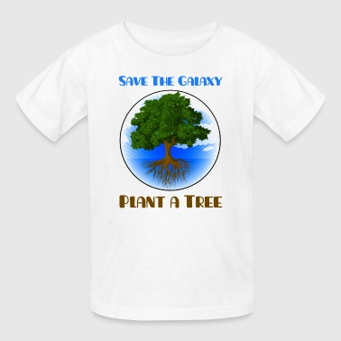 Save the Galaxy Plant a Tree - Kids' T-Shirt