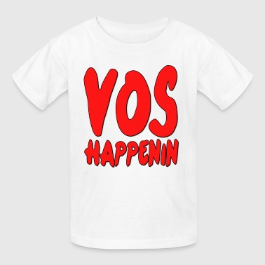 Vos Happenin - Kids' T-Shirt