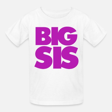 Big Sis Big Sis - Kids' T-Shirt