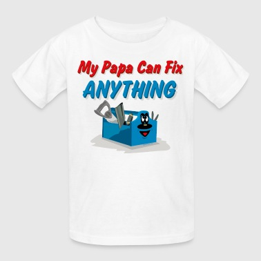 Fix Anything Papa - Kids' T-Shirt