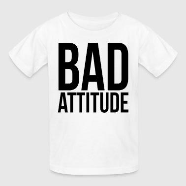 Attitude Print Bad Attitude - Kids' T-Shirt