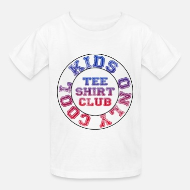 Cool Kids Only Cool Kids Only tee shirt club #4 - Kids' T-Shirt