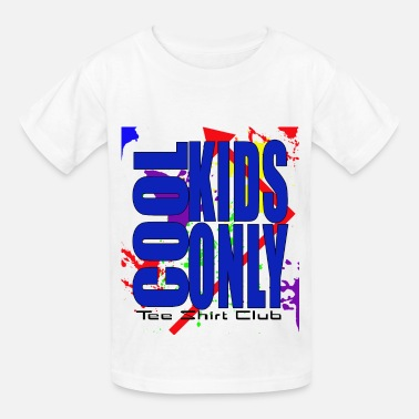 Cool Kids Only Cool kids only tee shirt club #3 - Kids' T-Shirt