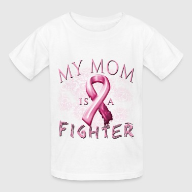 Breast Cancer Awareness My Mom Is A Fighter - Kids' T-Shirt