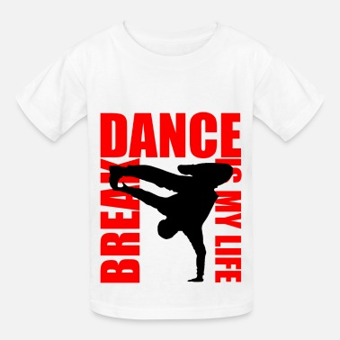Break Dance break dance is my life - Kids' T-Shirt