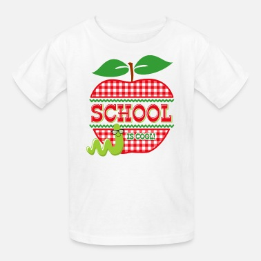 Back To School Apple School Is Cool - Kids' T-Shirt
