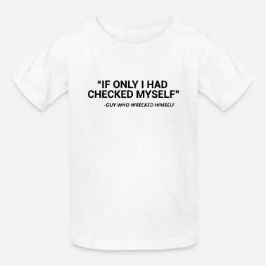 Rnb CHECK YOURSELF BEFORE YOU WRECK YOURSELF - Kids' T-Shirt