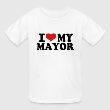 I love my Mayor - Kids' T-Shirt