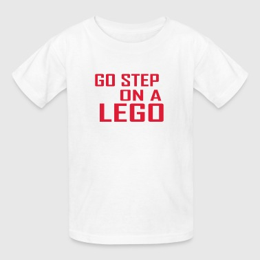 Go step on a lego - Kids' T-Shirt