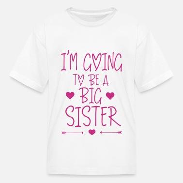 b39af804 Shop Big Sister T-Shirts online | Spreadshirt