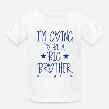 Going To Be A Big Brother I'm going to be a big brother - Kids' T-Shirt
