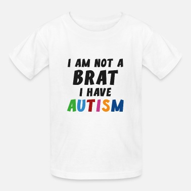 Autism Awareness I Have Autism - Kids' T-Shirt