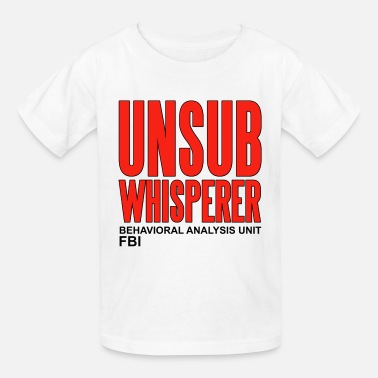 Behavioral Analysis Unit Unsub Whisperer Criminal Minds - Kids' T-Shirt