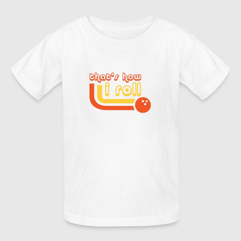 That's How I Roll - Bowling - Sports - League Team - Kids' T-Shirt