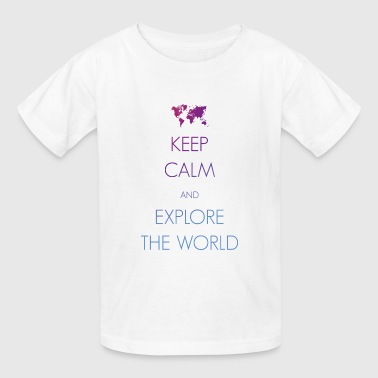 Keep calm and explore the world - Kids' T-Shirt
