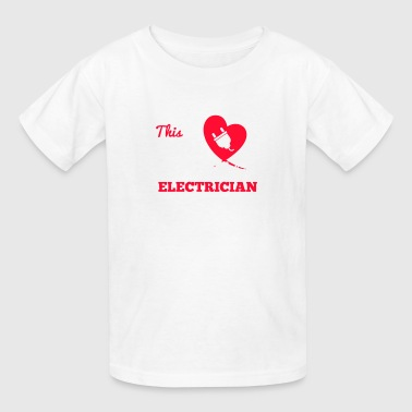 This girl loves her electrician - Kids' T-Shirt