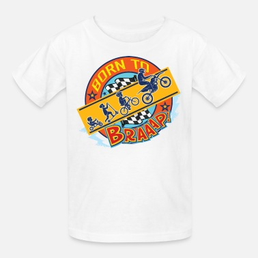 Motocross Braaap Born to Braaap - Kids' T-Shirt