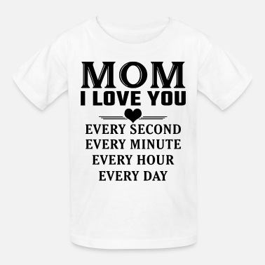 I Love You Mom And Dad I Love You Mom - Kids' T-Shirt