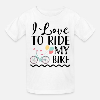 I Love To Ride My Bicycle Bicycle I Love to Ride my Bike - Kids' T-Shirt