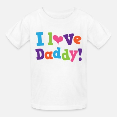 Daddy Loves Me I Love Daddy Childs - Kids' T-Shirt