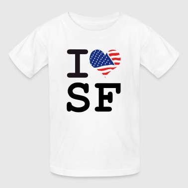 i love SF - San Francisco - Kids' T-Shirt