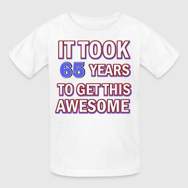 65 birthday design - Kids' T-Shirt