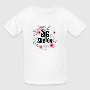 Promoted To Big Sister Gift - Kids' T-Shirt