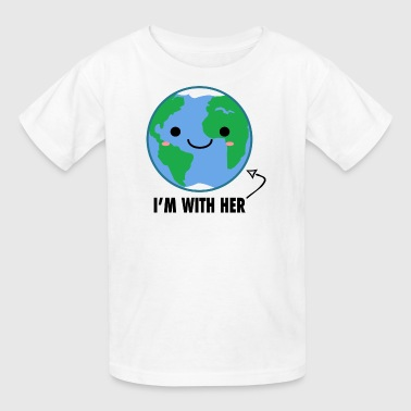 I'm with her Mother Earth Day - Kids' T-Shirt