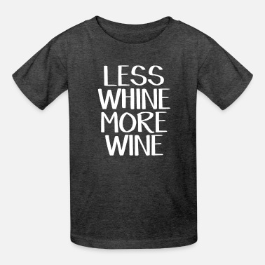 Less whine more wine - Kids' T-Shirt