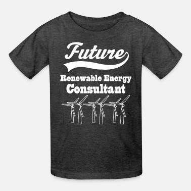Energy Renewable Energy Consultant - Kids' T-Shirt
