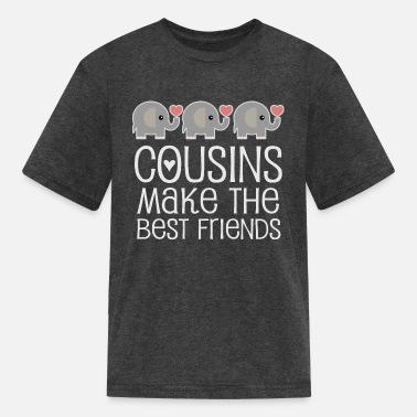db2ac097 Cousin Quotes Cousins Make the Best Friends - Kids' ...
