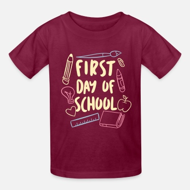 First Day Of School First day of School - Kids' T-Shirt