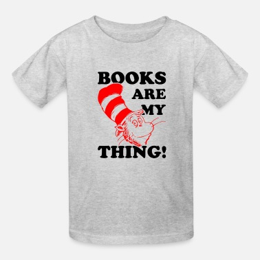 Dr. Seuss Books Are My Think - Kids' T-Shirt