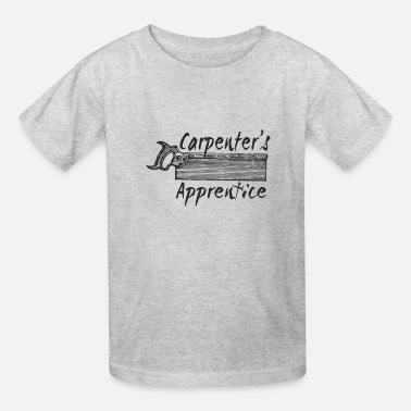 Apprentice Carpenter's Apprentice - Kids' T-Shirt