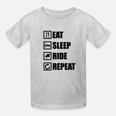 Ride Eat Sleep Repeat EAT SLEEP RIDE REPEAT - Kids' T-Shirt