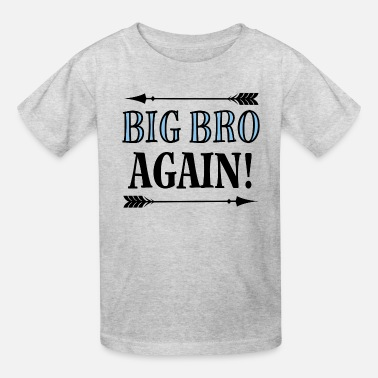 Big Bro Again Brother Announcement - Kids' T-Shirt