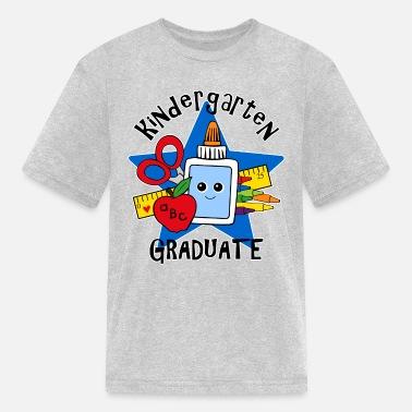 9e8908fe Kindergarten Graduate School Supplies Kindergarten Grad - Kids' T-Shirt