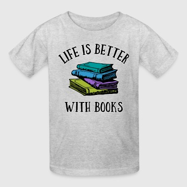 Book Lover Life's Better With Books - Kids' T-Shirt