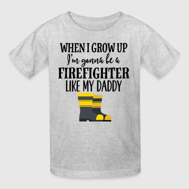 Future Firefighter Like My Daddy - Kids' T-Shirt