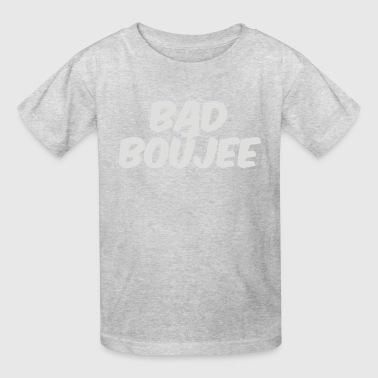 Bad And Boujee - Kids' T-Shirt