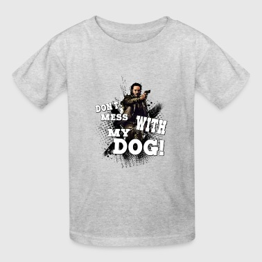 Don't mess with my dog T-Shirt - Kids' T-Shirt