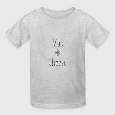 Mac and Cheese - Kids' T-Shirt