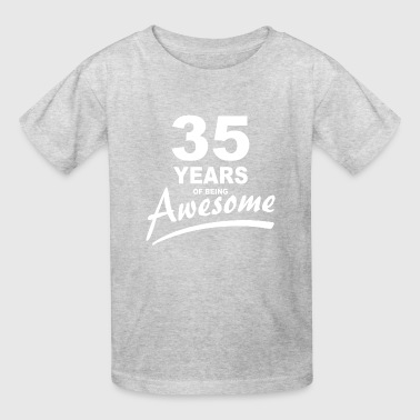 Years Of Awesome 35 Years of being AWESOME - Kids' T-Shirt