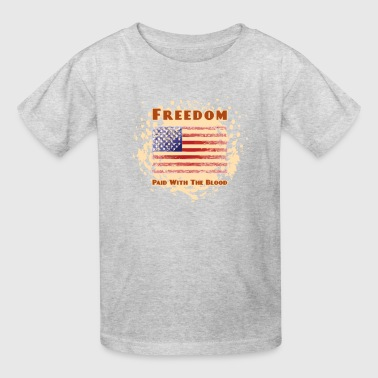 Freedom, Paid With The Blood Design - Kids' T-Shirt