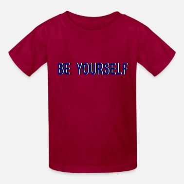 Be yourself - Kids' T-Shirt